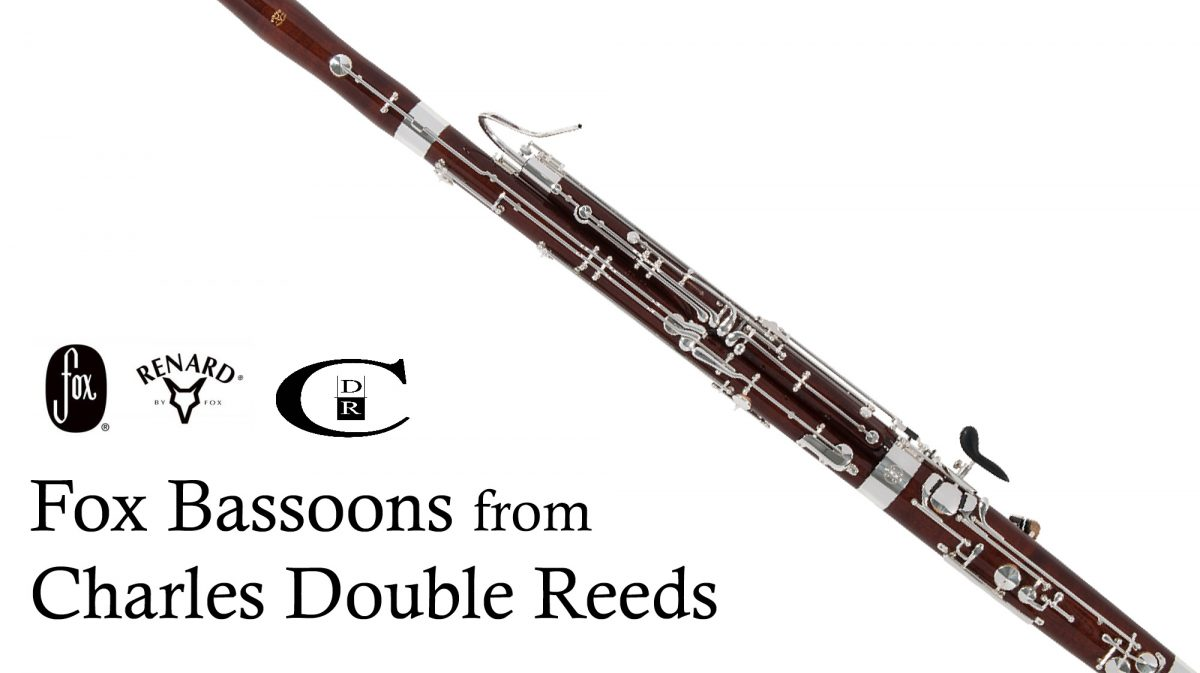 Fox Bassoons from Charles Double Reed Company